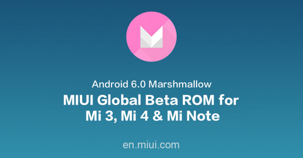 Install Official MIUI 7 Android 6.0-Marshmallow-Update-on-Xiaomi-Mi4,-Mi3-and-Note
