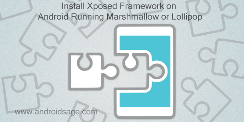 How to Install Xposed Framework on Marshmallow Update With