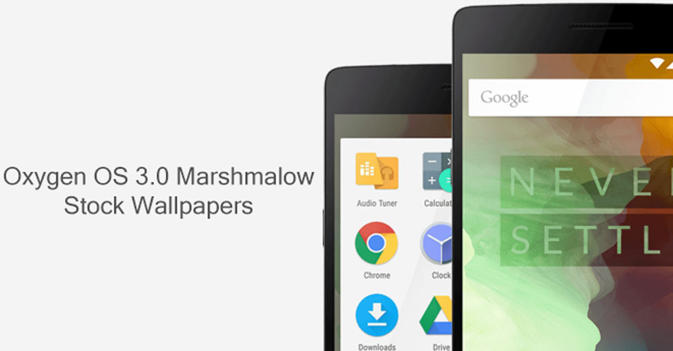 Download Stock Wallpapers From Oxygen OS 30 Marshmallow Firmware