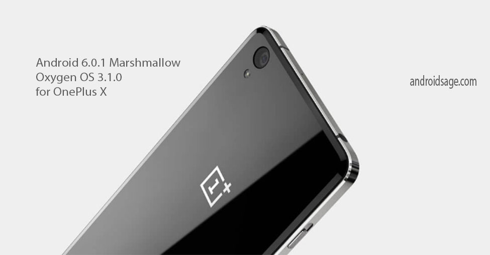 Install Official Oxygen OS 3.1.1 for OnePlus X Android 6.0 ...