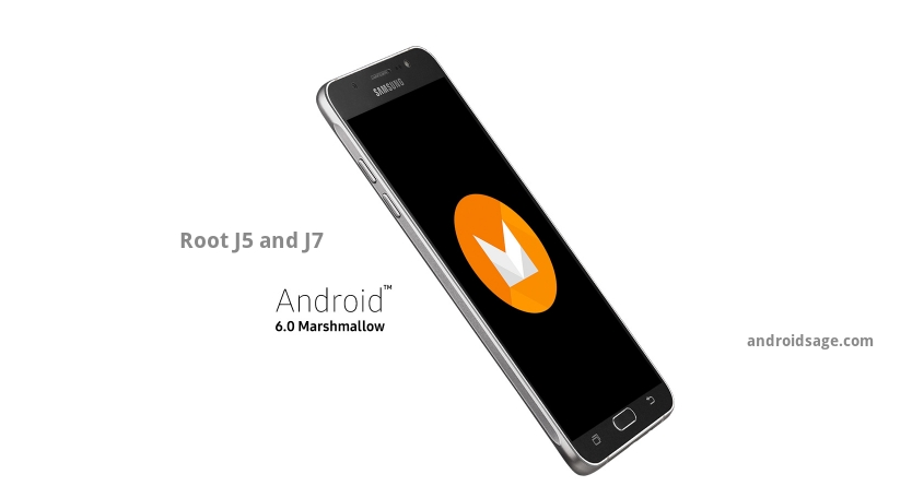 Root Galaxy J5 and Galaxy J7 on Android 6.0.1 Marshmallow