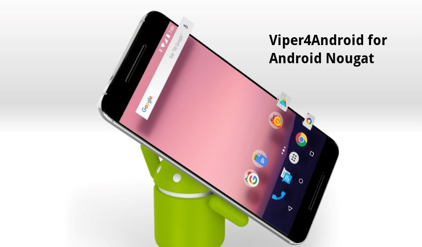 How to Install Viper4Android and Dolby Atmos for Nougat