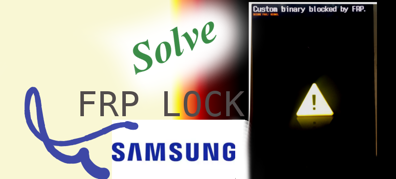 Cover: Solve FRP Lock On Samsung Devices