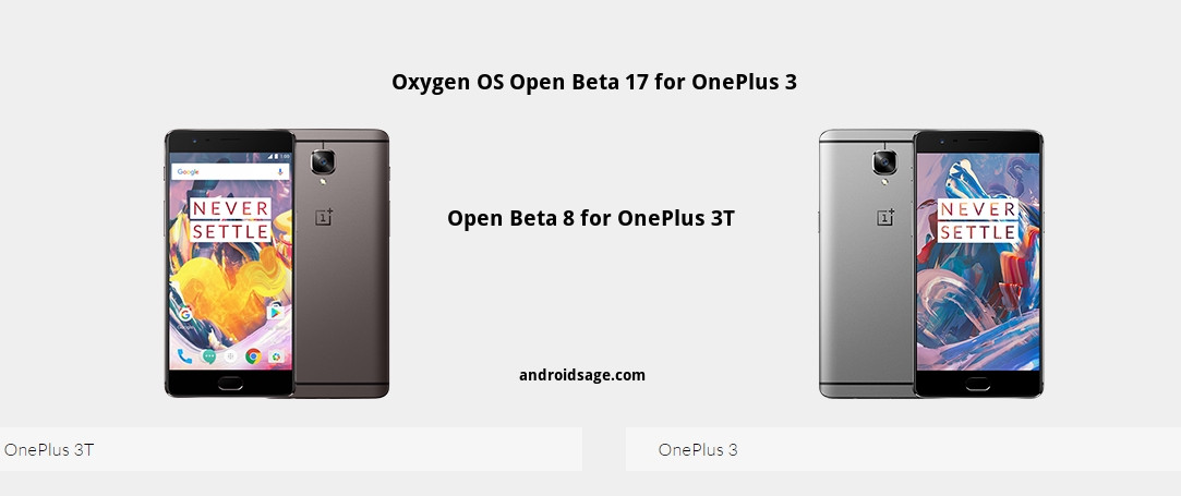 Download and install Oxygen OS Open Beta 17 for OnePlus 3 and Open Beta 8 for OnePlus 3T