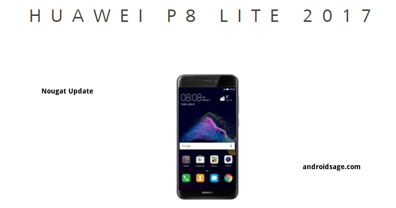 Huawei P8 Lite 2017 Wallpapers: Update Huawei P8 Lite 2017 To Official Android 7.0 Nougat