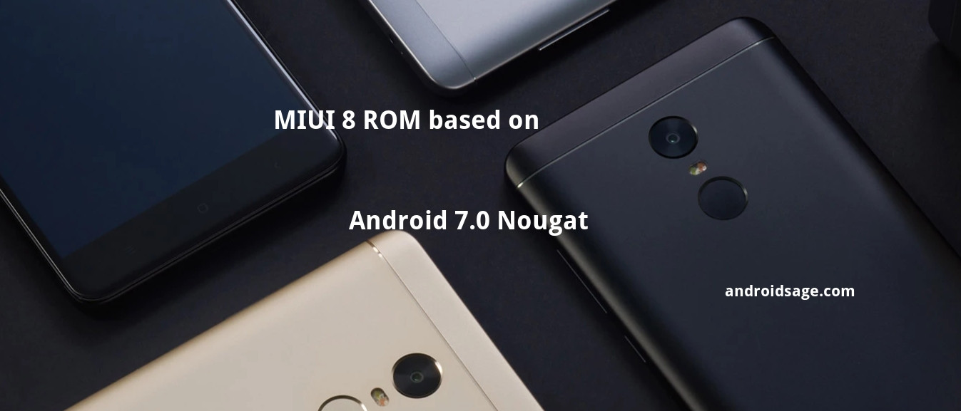 How to download and install MIUI 8 based on Android 7.0 Nougat