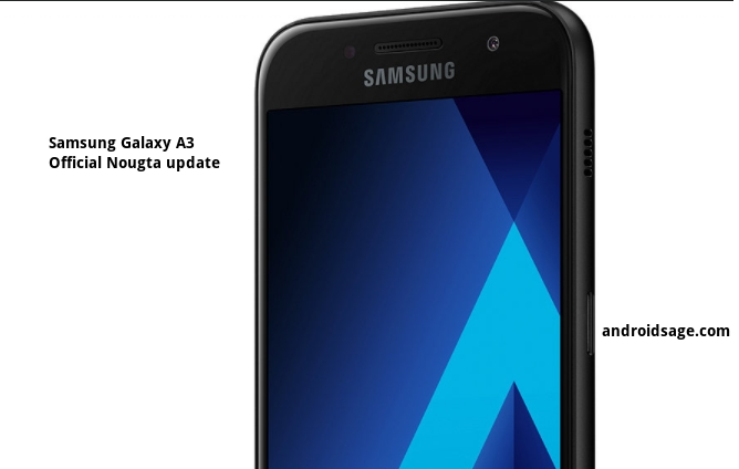 Samsung Galaxy A3 starts receiving Android 7 0 Nougat
