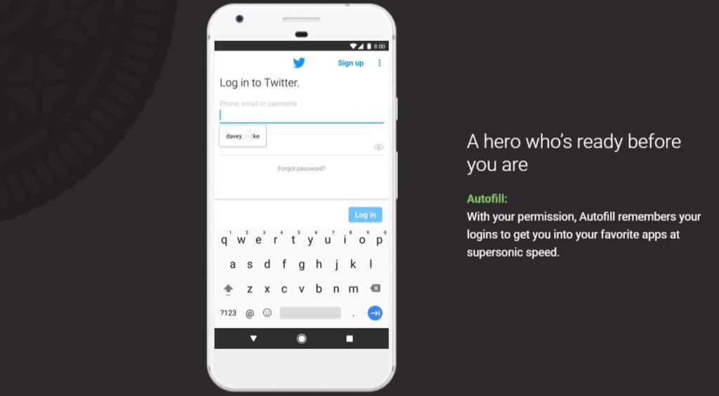 Android – 8.0 Oreo - Autofill