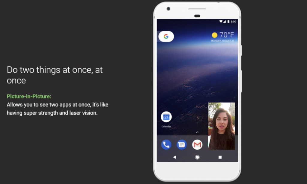 Android – 8.0 Oreo - Do two things at once
