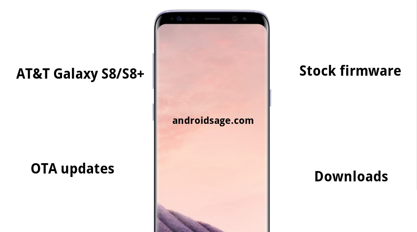 Downlaod and Install Galaxy S8 and S8 Plus AT&T Firmware [How To]
