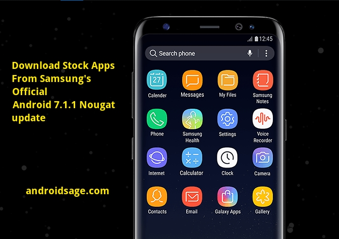 Download latest stock apps from Samsung's Android 7 1 1 Nougat
