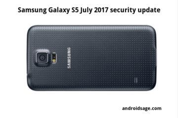 Samsung Galaxy S5 July 2017 security patch G900FXXU1CQG1 Firmware download
