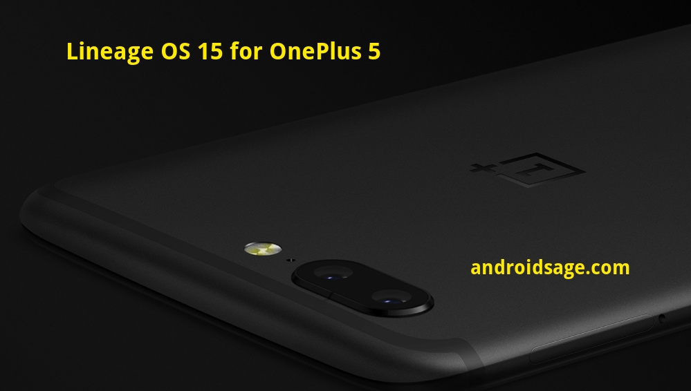Download and install LineageOS 15 for OnePlus 5 based on Android 8.0 Oreo