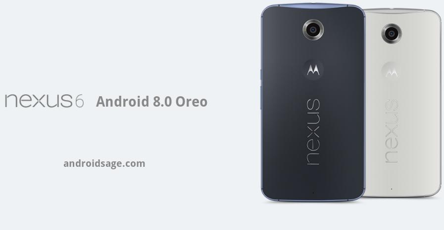 Android 8 0 Oreo AOSP ROM for Nexus 6