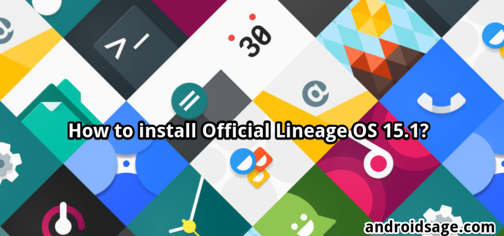 download and install official lineage os 15.1