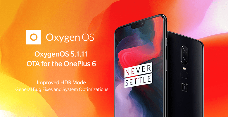 Download and Install Oxygen OS 5.1.11 for OnePlus 6 OTA Update