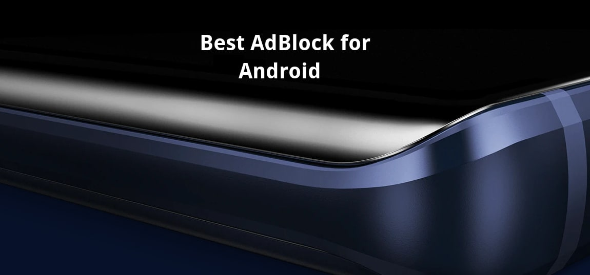 Best Free and Open Source AdBlock for Android Phones in 2018