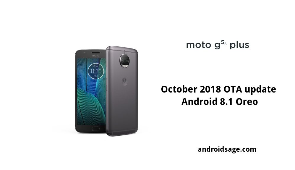 Moto G5S and G5S Plus gets October 2018 Security Update