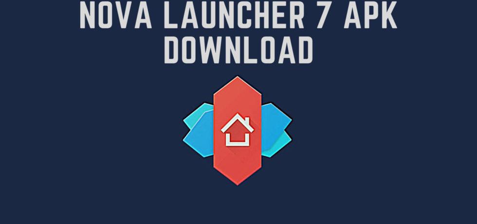 Latest Nova Launcher APK Download